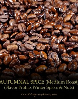 Autumnal Spice, Winter & Fall Flavors, Medium French Roast, Flavored Coffee